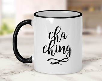 Cha Ching Mug // Boss Mom