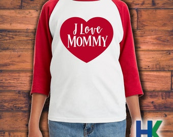 I Love Mommy | Valentine Youth 3/4 Sleeve Raglan | Toodler