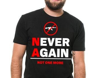 Never Again Not One More T-Shirt Social Stop Gun Shooting Tee Shirt