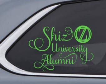 Shiz University Alumni Car Decal Sticker - Inspired by Wicked the Musical - Wizard of Oz - Custom Vinyl Decal