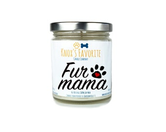 Fur Mama Gifts Dog Mom Gifts Scented Candle Dog Lover Gift Dog Owner Gift Animal Rescue Candle Pet Gift Gifts for Dog Lover Fur Mama Candle