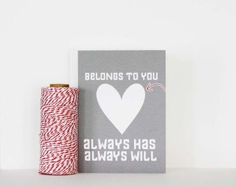 Love Typography Heart Valentine Card My Heart Belongs to You Valentine Anniversary Greeting Card Heart Red Gray Valentines Day