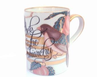 Fuck the Patriarchy Coffee Mug
