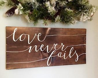 Love Never Fails | 1 Corinthians 13:8 | Wooden Sign