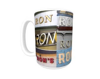 Personalized Coffee Mug featuring the name RON in photos of signs; Ceramic mug; Unique gift; Birthday gift; Coffee lover