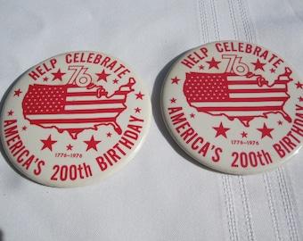 Pair of America's Bicentennial Pin Back Buttons
