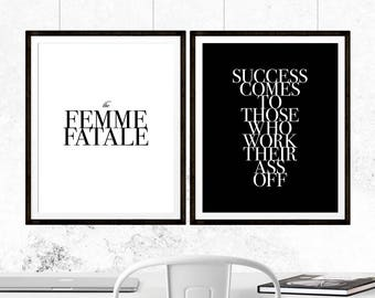 Femme Fatale, Success Comes to Those Print Set, Success Quote, Strong Woman, Motivational Quote, Girl Female Power Print, Equal Rights Print