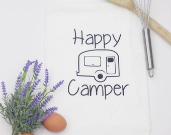 Happy camper, Funny kitchen towel, funny dish towel, funny tea towel, flour sack towel, kitchen gift, funny kitchen decor, Christmas gift
