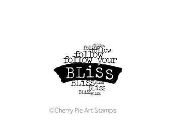 Rubber Stamp, Word Stamp, Papercraft, Cherry Pie Stamp, Follow Your Bliss