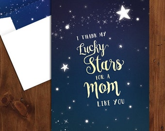 Thank My Lucky Stars For A Mom Like You  |  Printable Mother's Day Card with Matching Envelope