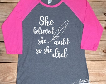 She believed she could so she did, women's shirt, breast cancer awareness, breast cancer, baseball style shirt, inspirational shirt