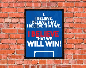United States Soccer - I Believe That We Will Win - USWNT - USMNT - Poster - Print - Art