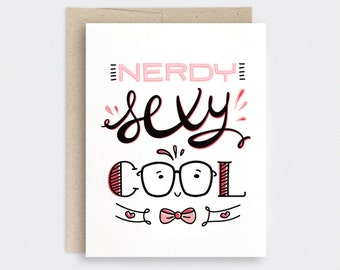 Funny Valentine Card - Hand Lettered, Nerdy Sexy Cool - Recycled Unique Anniversary Card, Birthday Card - Black, Red, Salmon Pink+