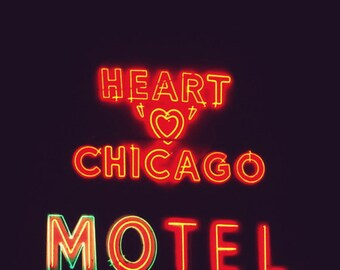 Chicago Photography, Heart 'O' Chicago Motel photo, Chicago Art, mid-century neon sign, Chicago Architecture, red, black, Rockabilly, retro