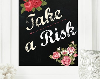 """Limited Edition Digital Print: Instant """"Take a Risk"""" Chalkboard Wall Art Print 11x14 Printable File Encouraging Home Decor"""