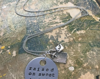 Raised on Sweet Tea and Jesus - Hand Stamped Necklace