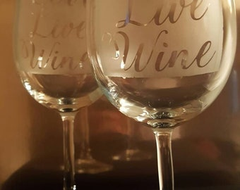 Personalized, Etched Wine Glasses