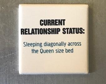 Current relationship status...Custom made 1.5 x 1.5  magnet