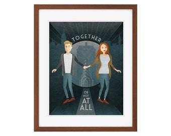 "Doctor Who print - Amy Pond and Rory Williams - ""Together, or not at all."""