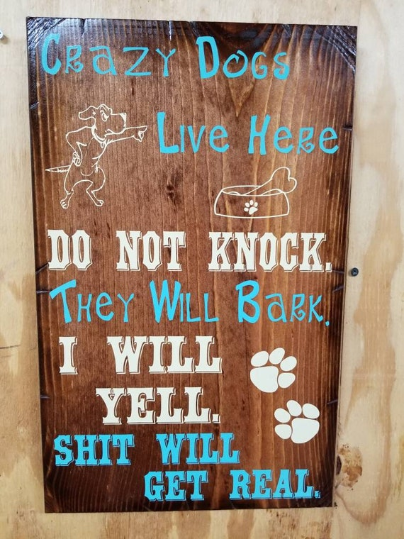 """Crazy Dogs Live Here Wooden Rustic-Style Sign (12""""x18"""")"""