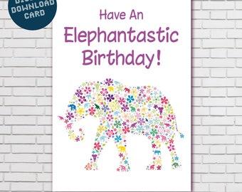 "Elephant Birthday card Digital download ""Have An Elephantastic Birthday!"""