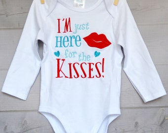Personalized Valentine I'm Just Here for the Kisses Applique Shirt or Bodysuit Boy or Girl