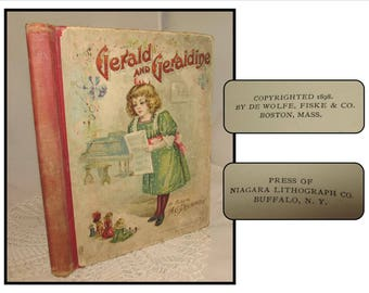 Antique Hardcover Childrens Book, Gerald and Geraldine by A G Plympton, 1898,  illustrated