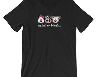 Eat Fruit Not Friends T-shirt Cute Vegan Tee