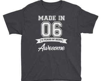 Made in 2006 11 Years Of Being Awesome T-Shirt - Funny Birthday Gift For 11 Year Olds - Awesome 11th Birthday Tee