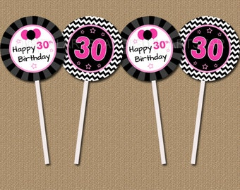 30th Birthday Cupcake Toppers DIY - Printable 30th Bday Party Decorations - Thirtieth Birthday Toppers - 30th Birthday Party Favor Tags