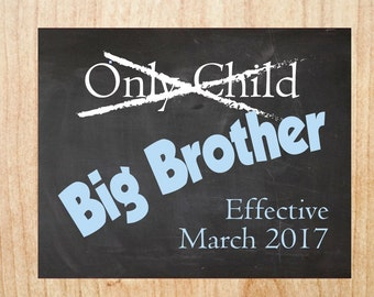 Big Brother Pregnancy Announcement Sign PRINTABLE only child expiring new baby chalkboard poster I'm being promoted to big brother