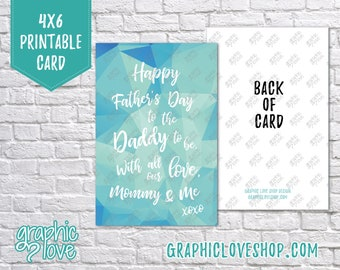 Printable 4x6 Daddy to be Father's Day Card from Mom & Baby, Folded or Postcard | 300dpi Digital JPG Files, Instant Download, Ready to Print