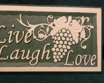 """Hand Painted Carved Wood Plaque with """"Live, Laugh, Love"""" and Grapes"""