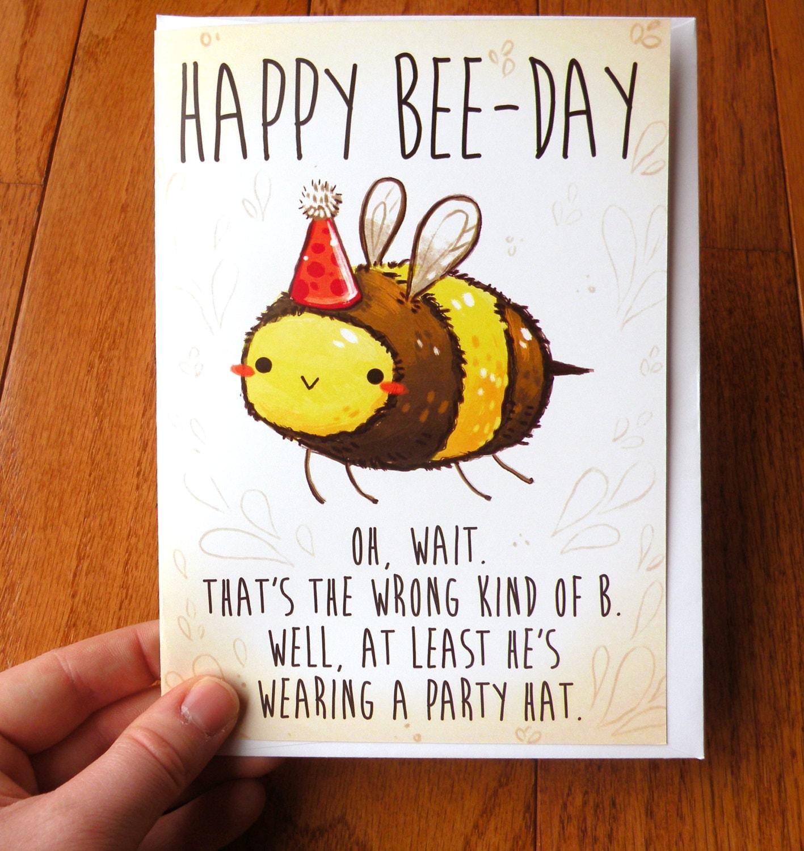 Funny Birthday Card Bee Card Cards Cute Cards