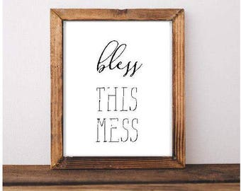 Bless This Mess Printable