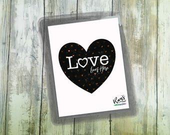 Love Lives Here, Printable, Digital Art, Love Art, Wall Decor, Instant Download
