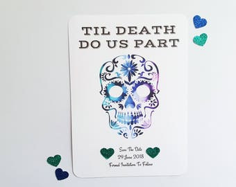Til Death Do Us Part Save The Date, Gothic, Sugar Skull, Skull, Day of the Dead, Wedding Stationery, Budget Wedding