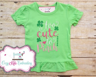 St. Patrick's Day Clover Shirt, Too Cute to Pinch, girl kid child baby toddler infant embroidery applique custom monogram st patty