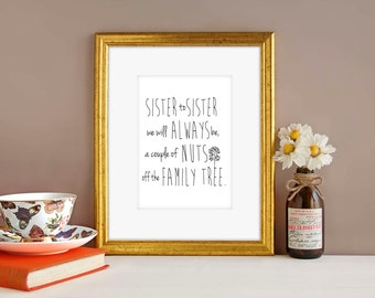 Funny Art Print, Sister to Sister, Wall decor, funny print, Handwritten style print, downloadable print, gift for sister