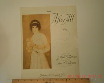 After All, Sheet Music, 1919, Lyrics J. Will Callahan, Music Lee Roberts, Vintage