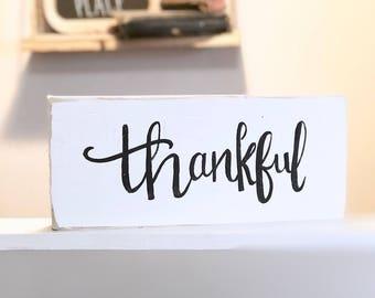 "Thankful, shelf sitting sign, block sign, 6""X12"""