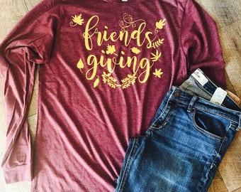 Friendsgiving friends giving shirt. Thanksgiving. Long sleeve maroon bella canvas shirt.