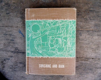 Sunshine and Rain 1947 How and Why Children's Book.