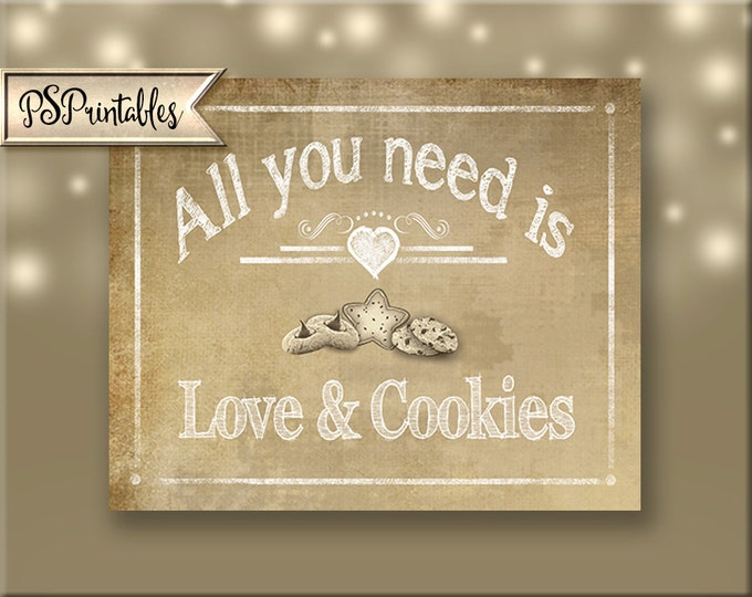 Printable Wedding Cookie Bar sign - All you need is love and cookies, wedding dessert bar sign, wedding printables, Vintage Heart Collection