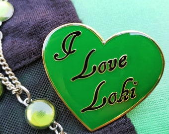 I Love Loki Enamel Pin