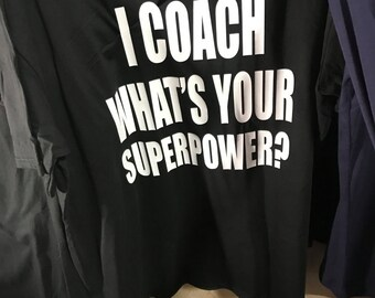 I coach whats your superpower