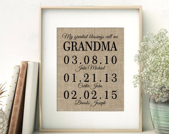 My Greatest Blessings Call Me GRANDMA | Mother's Day Gift for Grandmother | Personalized Burlap Print | Grandchildren Names Birth Dates