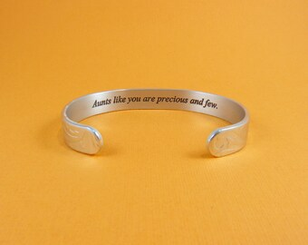 Aunts like you are precious and few. ~ Aunt Gift / Birthday Gift / Wedding Jewelry ~ Hidden message cuff bracelet