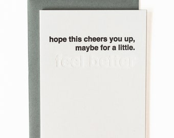 feel better hope this cheers you up modern letterpress minimal card