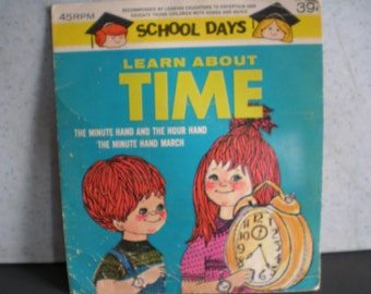 Vintage Mid Century Children's 45 Record - School Days - Learn About Time